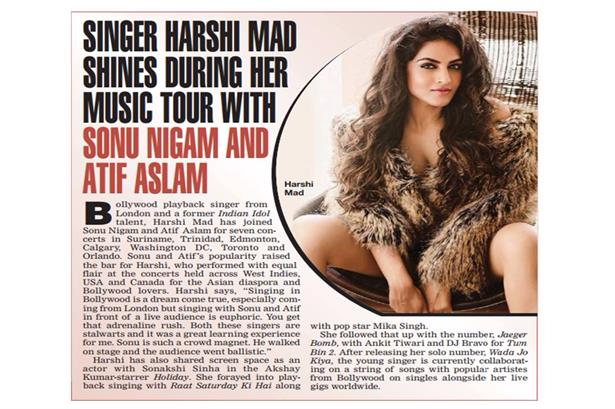 Harshi Mad features in Bombay Times ! get to know more about her recent tours with Sonu Ji and Atif ASlam and her amazing journey so far