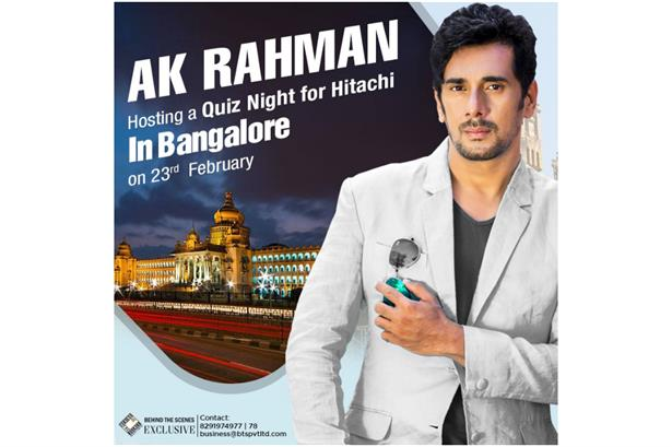 Ak Rahman will be hosting a Quiz Night for Hitachi in Bangalore on 23rd February