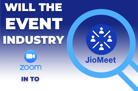 Will the Event Industry Zoom in to JioMeet?
