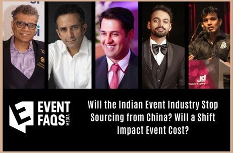 Will the Indian Event Industry Stop Sourcing from China? Will a Shift Impact Event Cost?