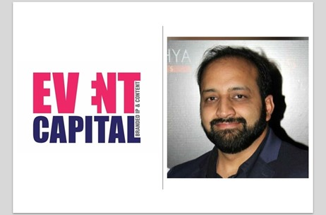 Deepak Choudhary, Event Capital Gives a Low-Down on the