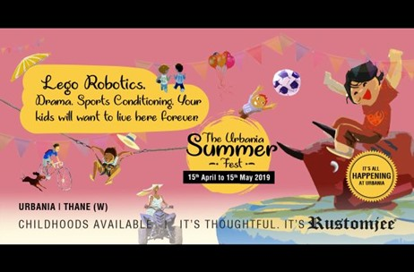 Rustomjee Urbania Back with its Summer Vacation Extravaganza 2019