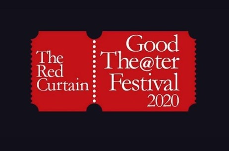 Red Curtain International Announces Good The@ter Festival and Awards to Help Artistes Survive