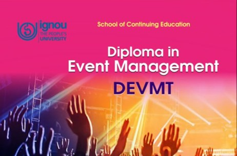 Diploma in Event Management by School of Continuing Education Launched at IGNOU