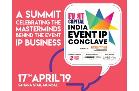 India Event IP Conclave 2019 an Initiative to Bind the Industry Together by Event Capital and EEMA