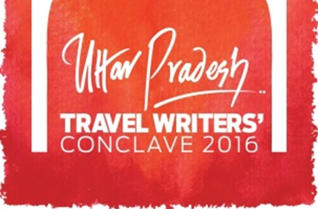 UP Tourism Associates with Worldwide Media for Uttar Pradesh Travel Writers' Conclave 2016