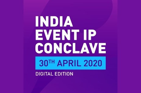 Digital Edition of the India Event IP Conclave: Global Perspectives on Revival & Opportunity