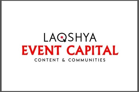 Event Capital Unveils New Identity 'Laqshya Event Capital', With Vision to Build Powerful Content