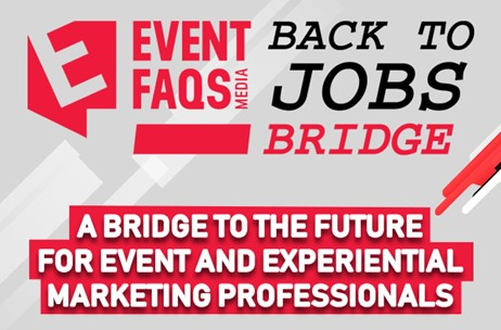 EVENTFAQS Launches 'Back to Jobs Bridge' to Showcase Job-seekers in the Industry to Recruiters
