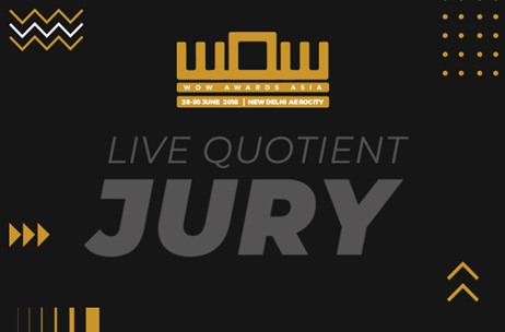 WOW Awards Asia 2018: Introducing The Esteemed Jury Members of Group E. LIVE Quotient Awards