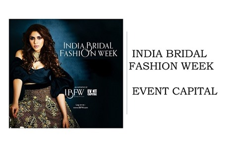 Event Capital Ventures into Wedding Industry with India Bridal Fashion Week