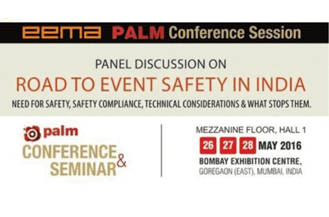 EEMA 'Road To Event Safety' Conference Session @ PALM EXPO 2016