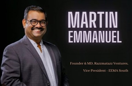 As VP of EEMA South, My Primary Objective is 'Gloom to Glory': Martin Emmanuel, Razzmatazz Ventures