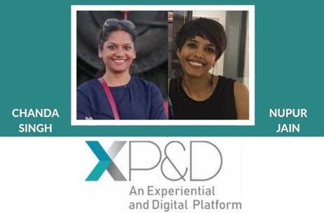 Chanda Singh and Nupur Jain Launch an Experiential Agency- XP&D