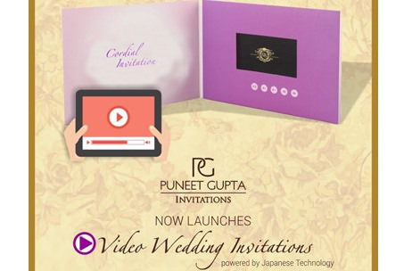 Puneet Gupta Invitations now launches Video Wedding Cards!