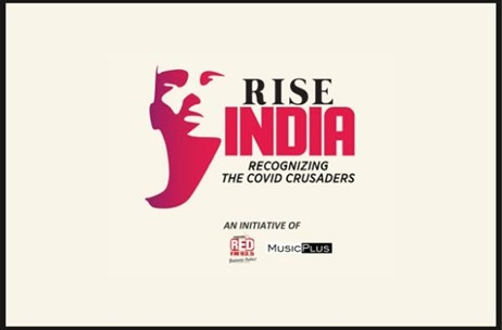 Music Plus & RED FM Join Hands to Launch 'RISE INDIA Awards' for Honouring COVID-19 Crusaders