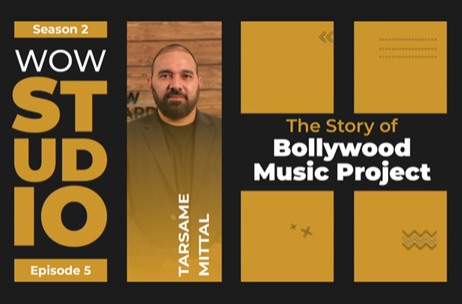 WOW Journeys Studio: The Story of Bollywood Music Project By Tarsame Mittal Out Now!