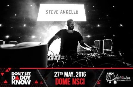 Steve Angello to Headline Don't Let Daddy Know India Debut in Mumbai