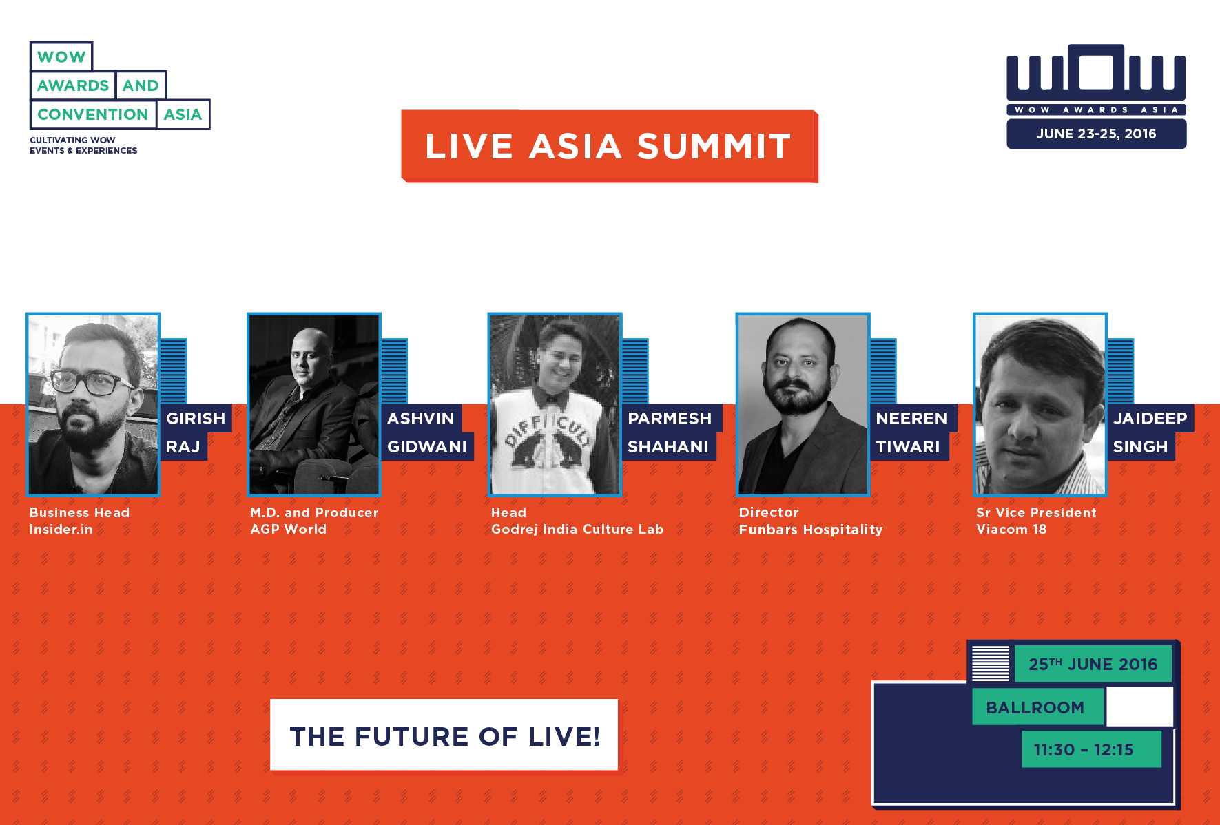Who Said What -  the Low-Down on the First Ever LIVE Asia Summit @ #wowAsia2016