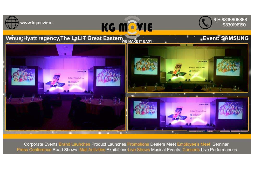 KG Movie provided services for Samsung event at The Hyatt regency and The LaLiT Great Eastern in Kolkata.