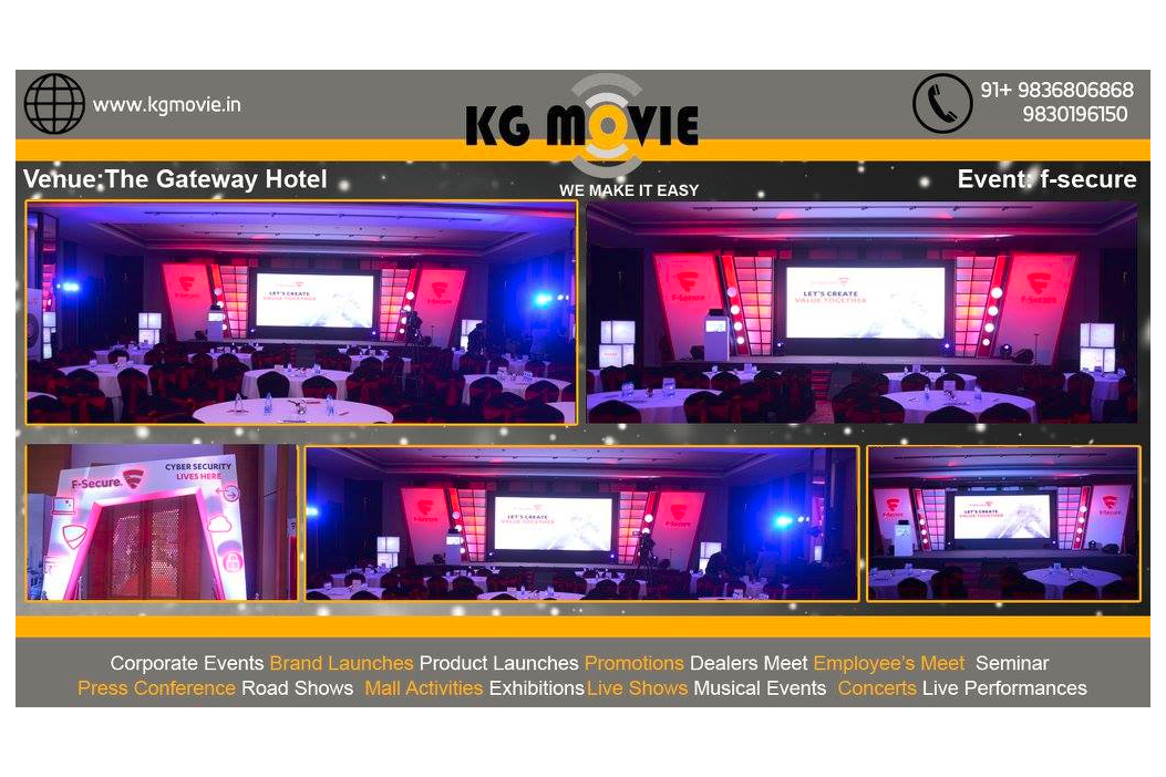 KG Movie provided services for f-secure event at The Gateway Hotel in Kolkata.